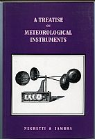 A Treatise on Meteorological Instruments: explanatory of their scientific principles, method of