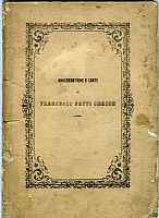 Anacreontiche e canti di Francesco Patti Chacon. Palermo 1858. 66 pp in dialetto siciliano. Volume